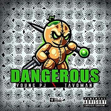 Dangerous (feat. Young Pj)