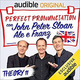 Tv rotta - Lesson 29     Perfect pronunciation con John Peter Sloan, Ale e Franz              Di:                                                                                                                                 John Peter Sloan,                                                                                        Ale e Franz                               Letto da:                                                                                                                                 John Peter Sloan,                                                                                        Ale e Franz                      Durata:  20 min     14 recensioni     Totali 5,0