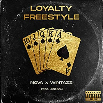 Loyalty Freestyle (with Wintazz)