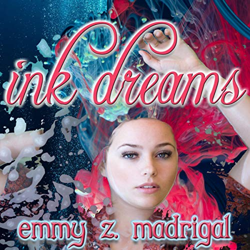 Ink Dreams audiobook cover art