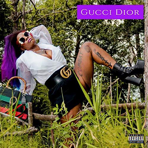 Gucci Dior (Knocking Da Boots) [Explicit]