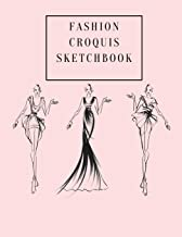 Fashion Croquis Sketchbook: A Cute Simple Professional Pale Pink Theme Female Figure Body Illustration Templates Sketchpad with Lightly Drawn Images ... High Fashion Designs And Create Portfolio