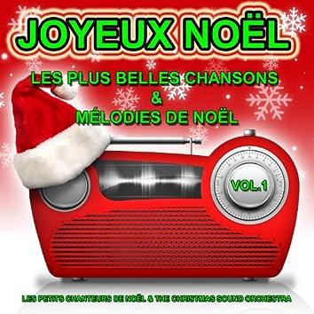 Joyeux Noël, vol. 1 : Les plus belles chansons et mélodies de Noël