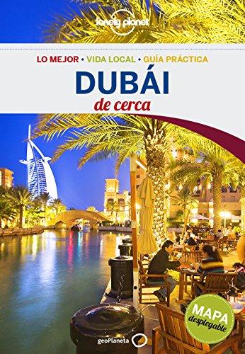 Dubái De cerca 1 (Guías De cerca Lonely Planet) [Idioma Inglés]