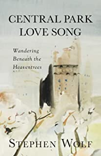 Central Park Love Song: Wandering Beneath the Heaventrees