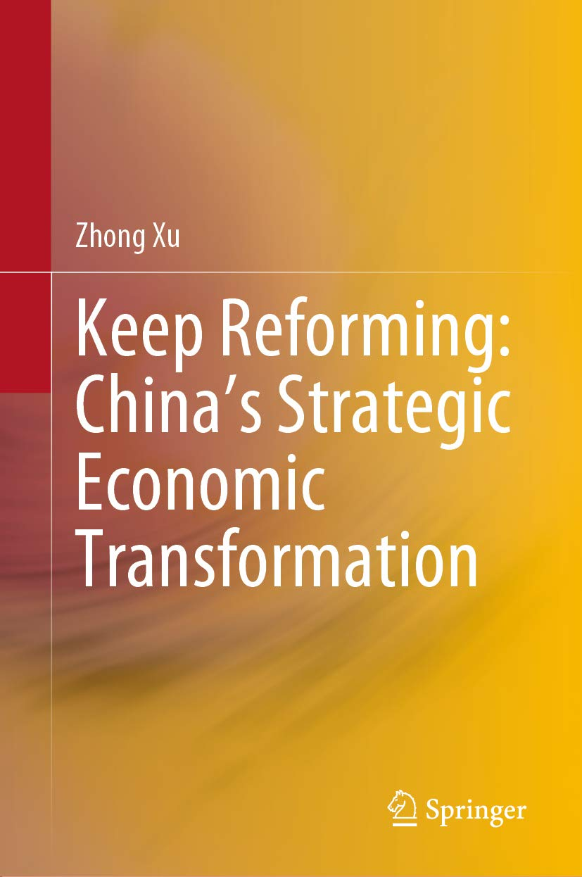 Keep Reforming: China's Strategic Economic Transformation