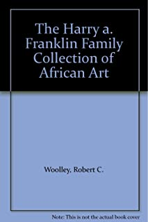 The Harry A. Franklin Family Collection of African Art, Sale 1990