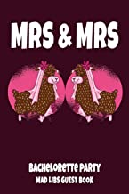 MRS & MRS Bachelorette Party Mad Libs Guest Book: Gay Women Bridal Shower Party Book - Funny Llama Brides Design