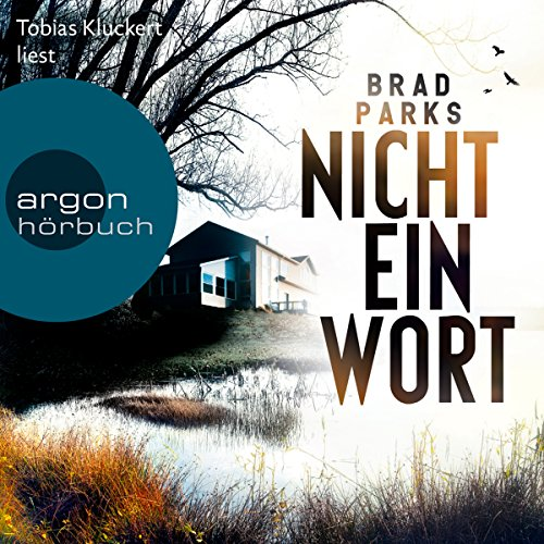 Nicht ein Wort                   By:                                                                                                                                 Brad Parks                               Narrated by:                                                                                                                                 Tobias Kluckert                      Length: 14 hrs and 46 mins     Not rated yet     Overall 0.0