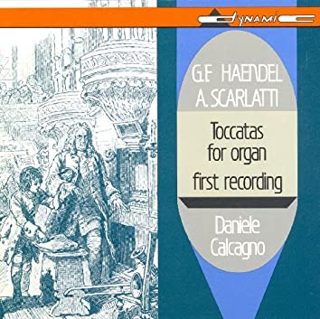 Handel / Scarlatti, A.: Toccatas (Unpublished)