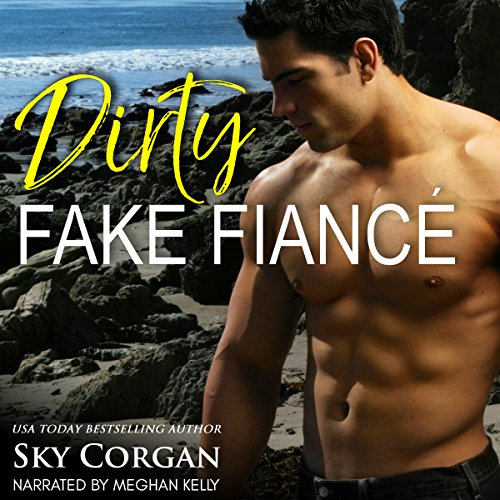 Dirty Fake Fiancé cover art