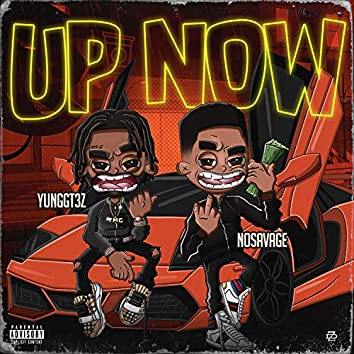 Up Now (feat. NO Savage)