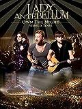 Lady Antebellum - Own The Night - World Tour
