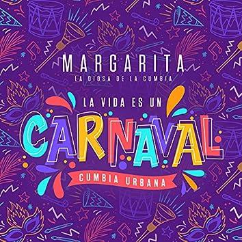 La Vida Es Un Carnaval - Cumbia Urbana