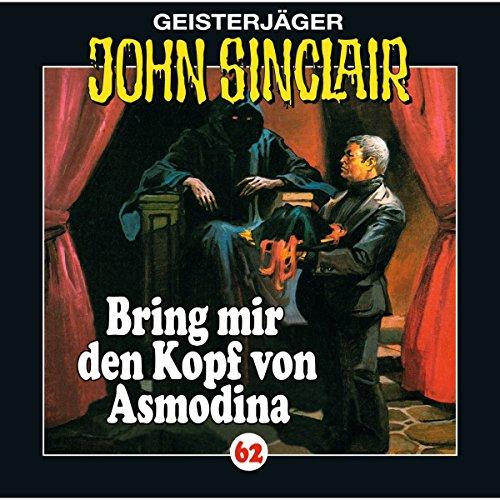 Bring mir den Kopf von Asmodina (John Sinclair 62) Titelbild