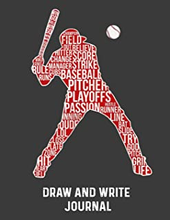 Draw And Write Journal: Baseball Journal Primary journal grades k-2 K-3 K-4 3rd Grade Half Page Lined Paper with Drawing Space Learn To Write and Draw Journal for Kids story ruled paper Notebook
