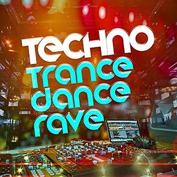 Techno: Trance Dance Rave
