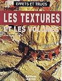 peindre les textures et les volumes
