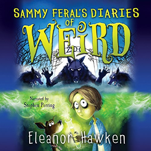 Sammy Feral's Diaries of Weird audiobook cover art