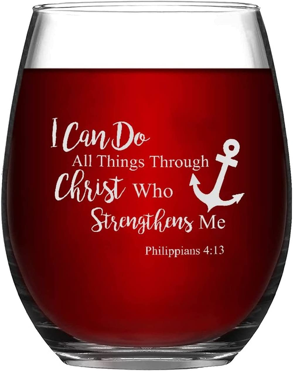 Stemless Wine Glasses I Can Popular products Do Who Limited time trial price Through Things All Christ Str