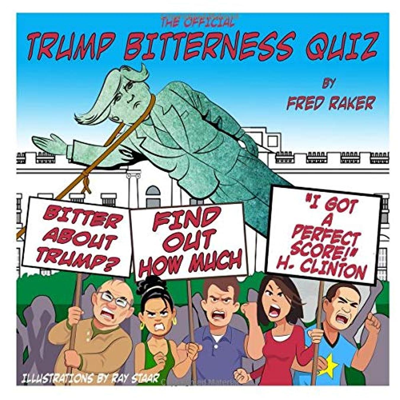 牧草地恥ずかしさ指標The Official Trump Bitterness Quiz