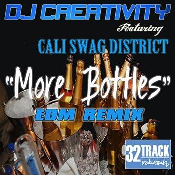 More Bottles (EDM Remix)