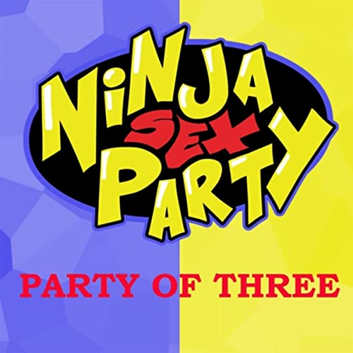 Amazon.com: Party of Three [Explicit]: Ninja Sex Party: MP3 ...