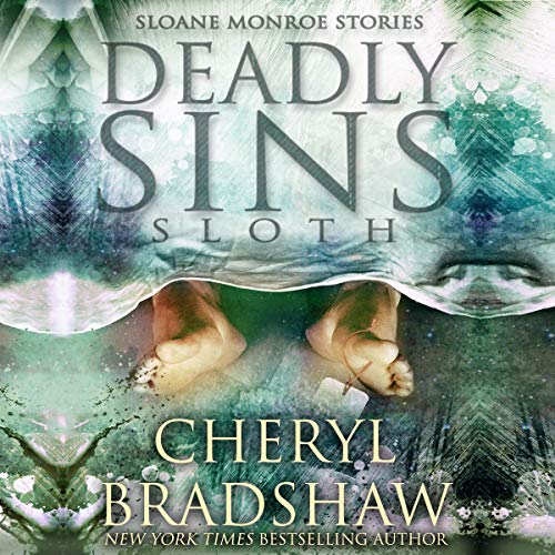 Deadly Sins: Sloth Audiobook By Cheryl Bradshaw cover art