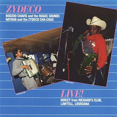 Nathan And The Zydeco Cha-Chas, Boozoo Chavis & The Majic Sounds