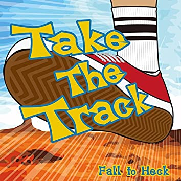 Take The Track