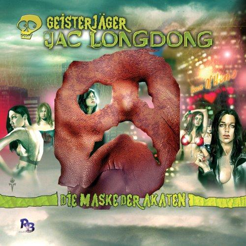 Die Maske der Akaten (Jac Longdong 3) Titelbild