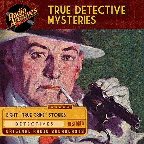 True Detective Mysteries audiobook cover art