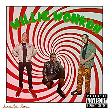 Willie Wonkuh (feat. Xav the Shaman & Cash Aims)