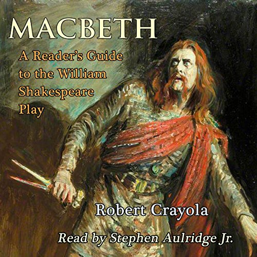 Macbeth: A Reader's Guide to the William Shakespeare Play audiobook cover art
