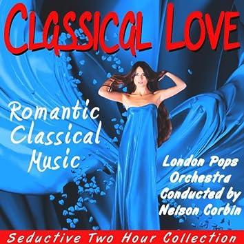 Classical Love:  Romantic Classical Music