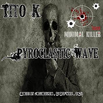 Pyroclastic Wave