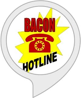 Bacon Hotline
