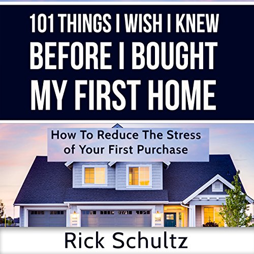 101 Things I Wish I Knew Before I Bought My First Home audiobook cover art