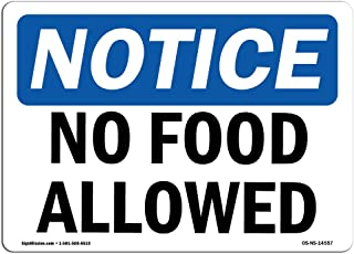 OSHA Notice Sign - No Food Allowed   Rigid Plastic Sign   Protect Your Business, Construction Site, Warehouse & Shop Area   Made in the USA, 14