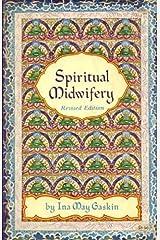 Spiritual Midwifery Paperback