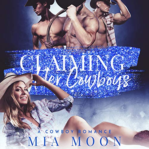 Claiming Her Cowboys: A Cowboy Romance  By  cover art