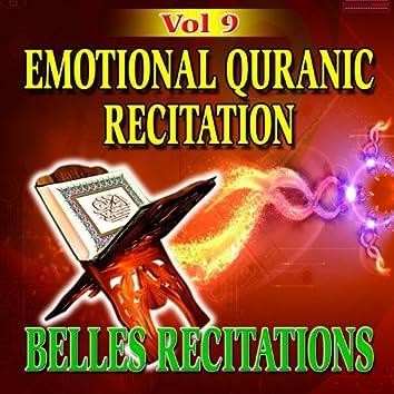 Emotional Quranic Recitation - Quran - Coran - Récitation Coranique (Vol. 9)