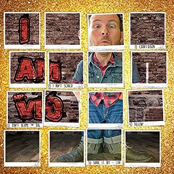 I Am Mr. Vic