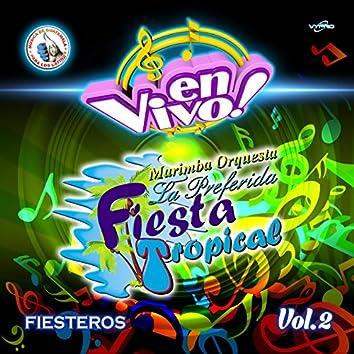 Fiesteros Vol. 2. Música de Guatemala para los Latinos (En Vivo)