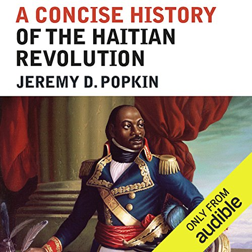 A Concise History of the Haitian Revolution audiobook cover art