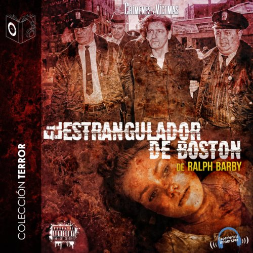 El Estrangulador de Boston [The Boston Strangler] audiobook cover art