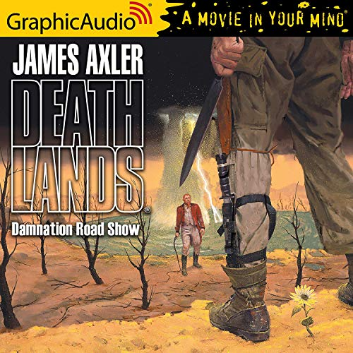 Damnation Road Show [Dramatized Adaptation] Audiobook By James Axler cover art