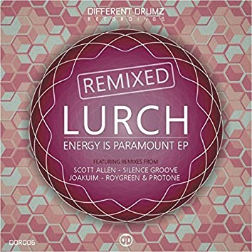 Energy Is Paramount EP Remixed