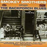 The Backporch Blues by Smokey Smothers (2002-09-17)