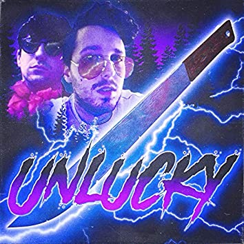 Unlucky (feat. Axel St. Patience)
